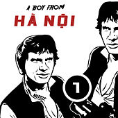 A Boy from Hanoi - Part 1 by Various Artists