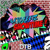 Showtime by Nato Feelz