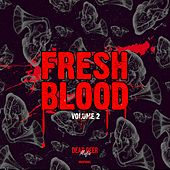 Fresh Blood, Vol. 2 - EP by Various Artists