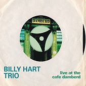 Live At The Cafe Damberd by Billy Hart