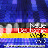 Neue Deutsche Welle - Die größten NDW Hits Vol. 2 by Wolkenfänger und Sternenreiter
