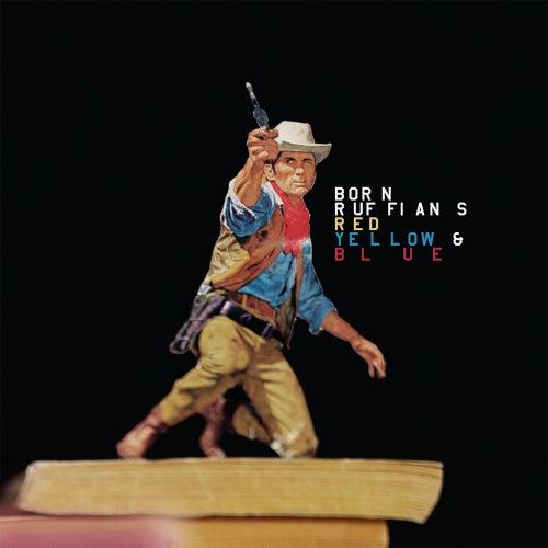 Red, Yellow & Blue by Born Ruffians