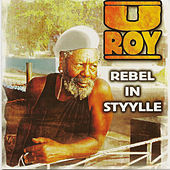 Rebel In Styylle by U-Roy