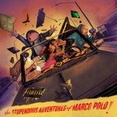 The Stupendous Adventures of Marco Polo de Marco Polo