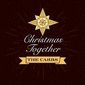 Christmas Together by The Carrs