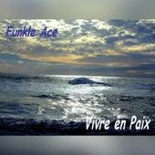Vivre en Paix by Funkle Ace