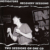 Recovery Sessions by The Instigators (UK punk)