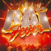 Raï Fever by Various Artists