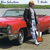 Blue Seduction by T. Nicks