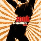 Zouk Essentials Vol.3 by Various Artists