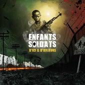 Enfants Soldats D'Ici et D'Ailleurs by Various Artists