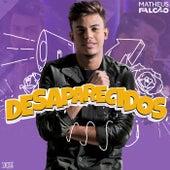 Desaparecidos by Matheus Falcão