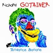 Tendance Banane de Richard Gotainer