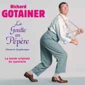 La Goutte au Pépère de Richard Gotainer