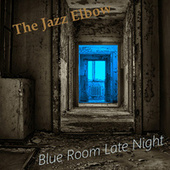 Blue Room Late Night di The Jazz Elbow
