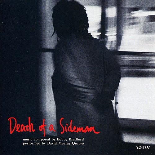 Death of a Sideman by David Murray Quartet