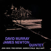 David Murray / James Newton Quintet by David Murray
