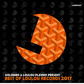 Best of Loulou Records 2017 by Various Artists
