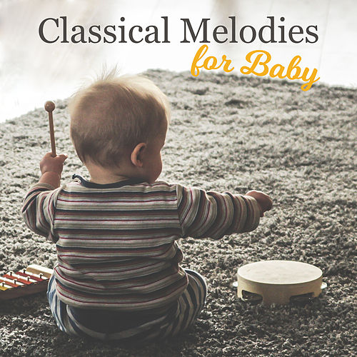 Classical Melodies for Baby de First Baby Classical Collection