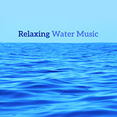 Relaxing Water Music – Easy Listening, Sounds to Relax, Calm Mind, Stress Relief, Healing Nature by Nature Sounds Relaxation: Music for Sleep, Meditation, Massage Therapy, Spa