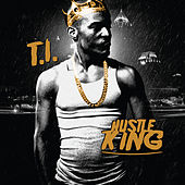 Hustle King by T.I.