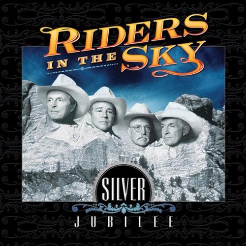 Silver Jubilee by Riders In The Sky