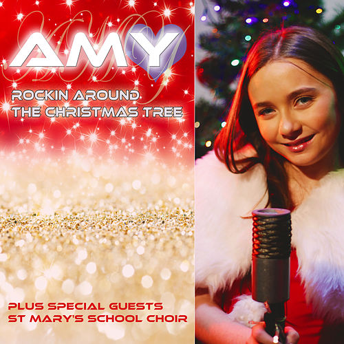 Rockin Around the Christmas Tree (feat. St Mary's School Choir) by Amy