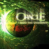 Into the Unknown by Oracle