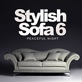 Stylish Sofa, Vol. 6: Peaceful Night - EP by Various Artists
