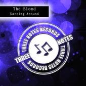 Dancing Around di Blond