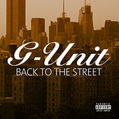Back To The Street by G Unit
