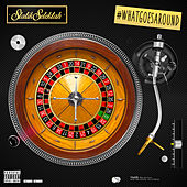 What Goes Around de Statik Selektah
