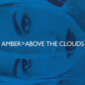Above the Clouds de Amber