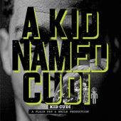 A Kid Named Cudi by Kid Cudi