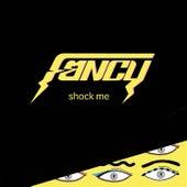 Shock Me - Single by Fancy