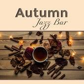 Autumn Jazz Bar by Jazz for A Rainy Day