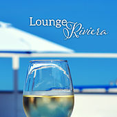 Lounge Riviera by #1 Hits Now