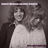 Grits and Cornbread by Nanette Workman And Peter Frampton