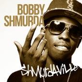 Shmurdaville de Bobby Shmurda