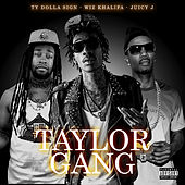 Taylor Gang by Ty Dolla