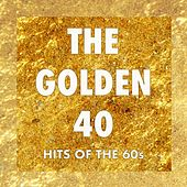 The Golden 40: Hits of the '60s by Various Artists