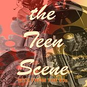 The Teen Scene: Hits of the '60s by Various Artists
