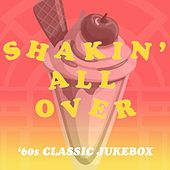 Shakin' All Over: '60s Classic Jukebox de Various Artists