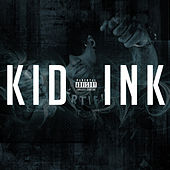 Kid Ink von Kid Ink