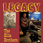 Legacy von The Ellis Brothers