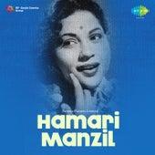 Hamari Manzil (Original Motion Picture Soundtrack) by Various Artists