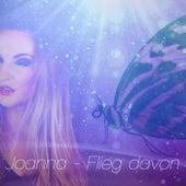 Flieg davon by Joanna