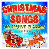 Christmas Songs - 40 Festive Classics von Various Artists