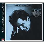 Glenn Gould Plays Bach And Scarlatti - 70th Anniversary Edition by Glenn Gould