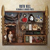 Reunion of Broken Parts by Ruth Hill